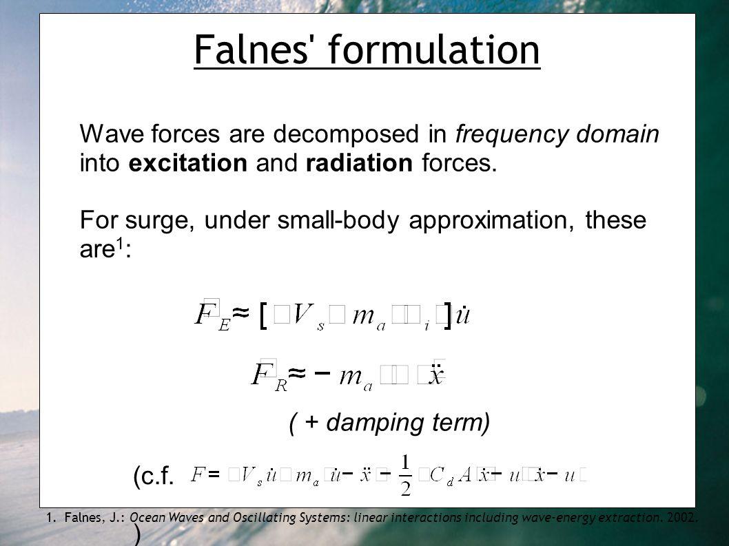 Falnes formulation 1.
