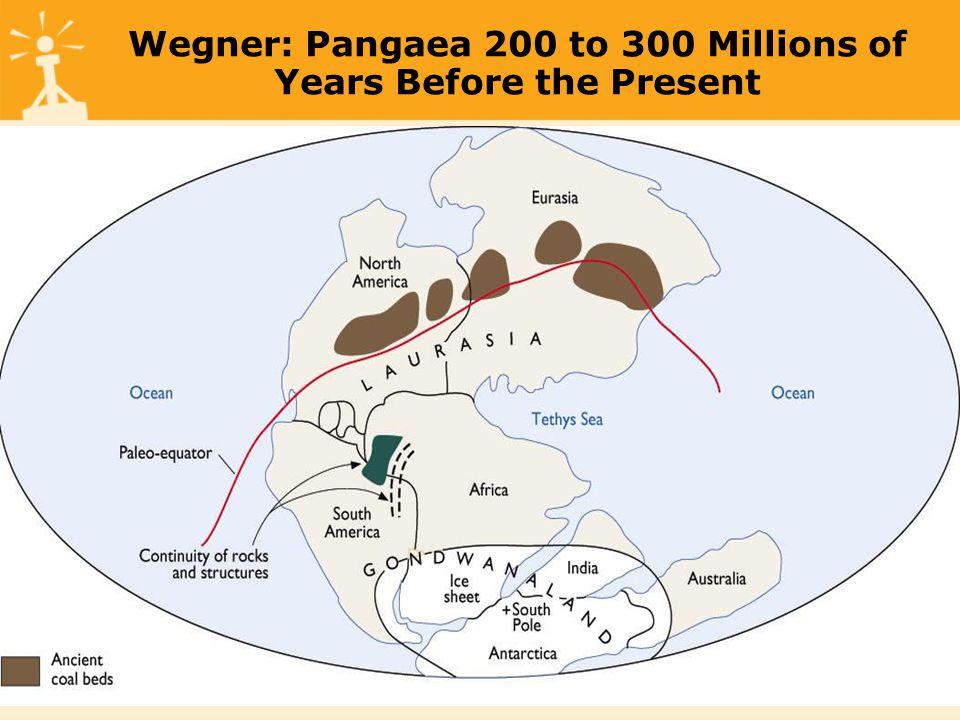 Wegner: Pangaea 200 to 300 Millions of Years Before the Present