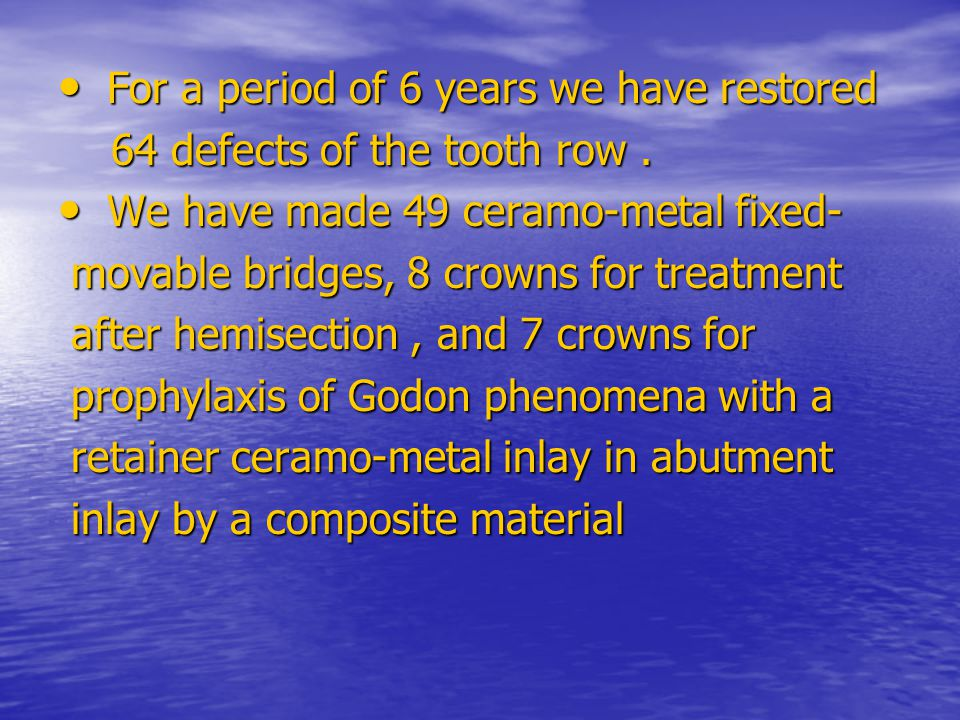 According to us the good results are due to the good mechanical qualities of the contemporary composite materials.