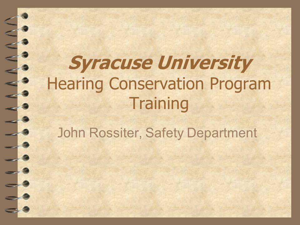 Introduction This training is designed to teach you about the purpose and benefits of a hearing conservation program.