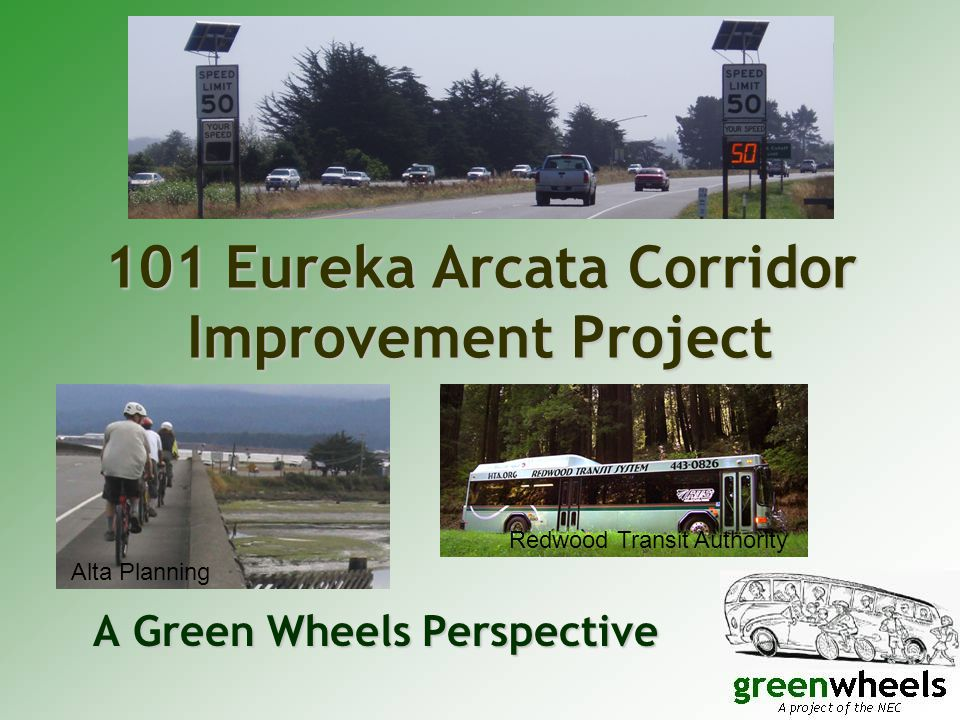 Consistent with Arcata Plans.Arcata General Plan:Arcata General Plan: – T-4a… –2.
