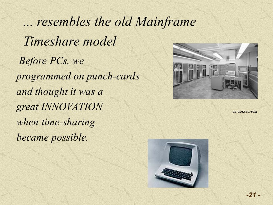Before PCs, we programmed on punch-cards and thought it was a great INNOVATION when time-sharing became possible.