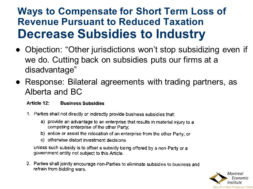 """Objection: """"Other jurisdictions won't stop subsidizing even if we do. Cutting back on subsidies puts our firms at a disadvantage"""" Response: Bilateral"""