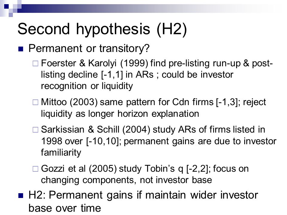 Second hypothesis (H2) Permanent or transitory.