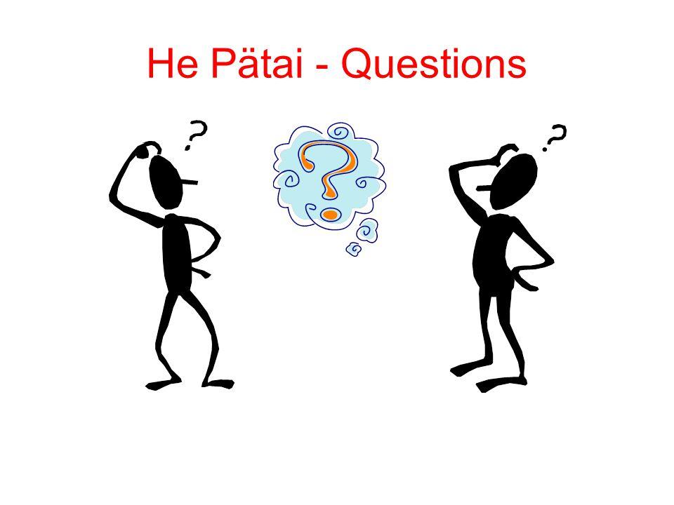 He Pätai - Questions