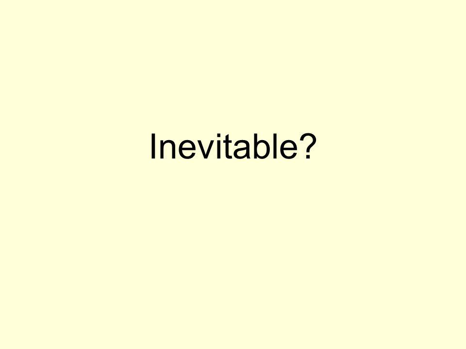 Inevitable