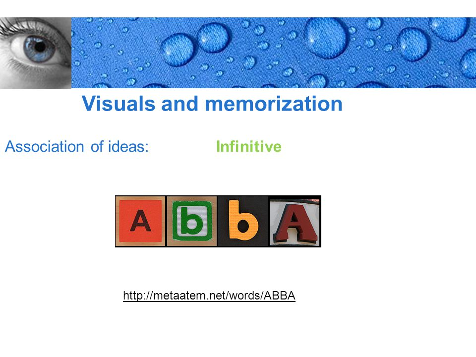 Page 10 Visuals and memorization Association of ideas: Infinitive http://metaatem.net/words/ABBA