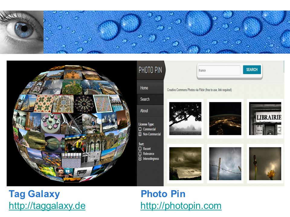 Page 17 Tag Galaxy Photo Pin http://taggalaxy.dehttp://taggalaxy.de http://photopin.comhttp://photopin.com