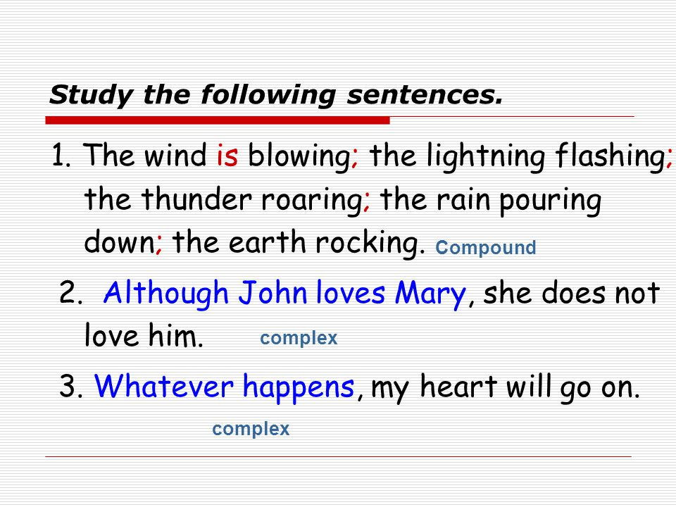 Study the following sentences.  John loves Mary.  John loves Mary and gives her money.  John and Cliff love Mary and her sister ( and give them mon