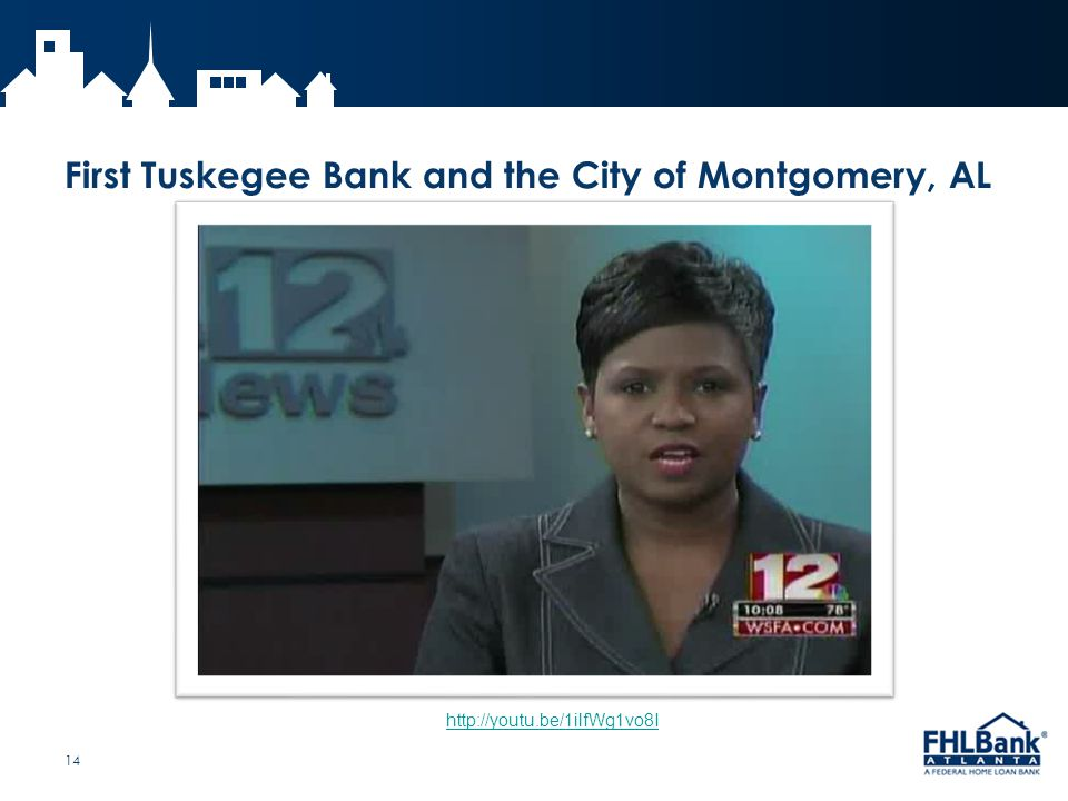 First Tuskegee Bank and the City of Montgomery, AL 14 http://youtu.be/1ilfWg1vo8I