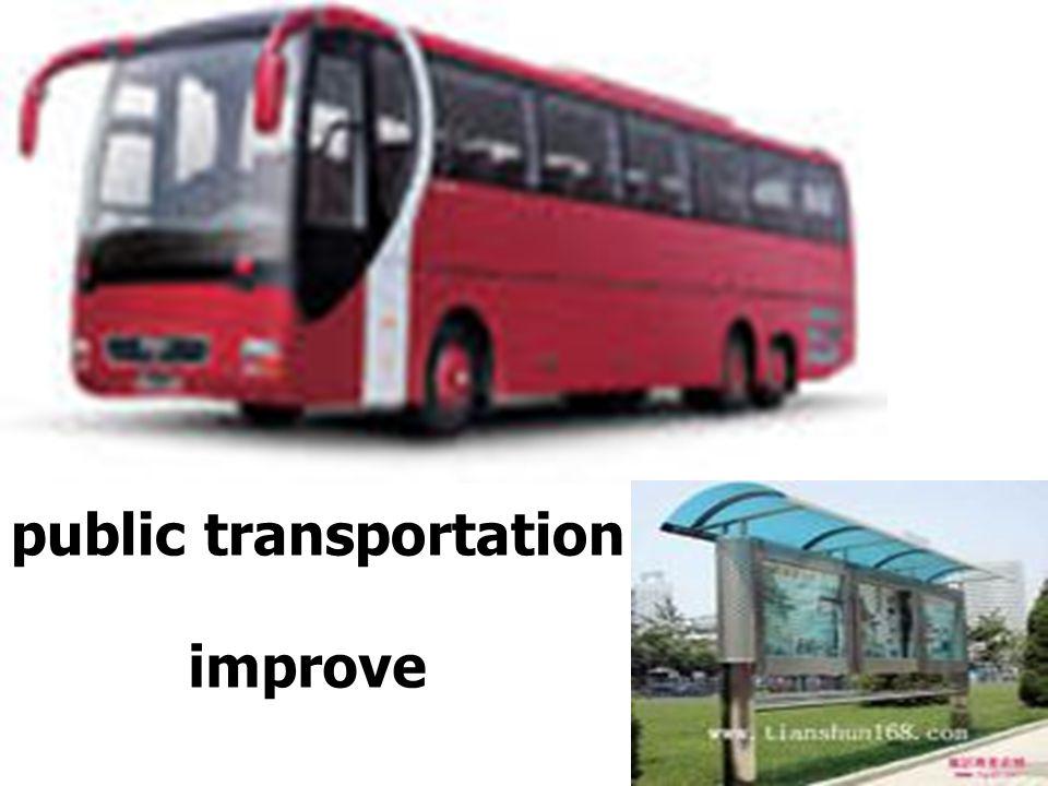 improve public transportation