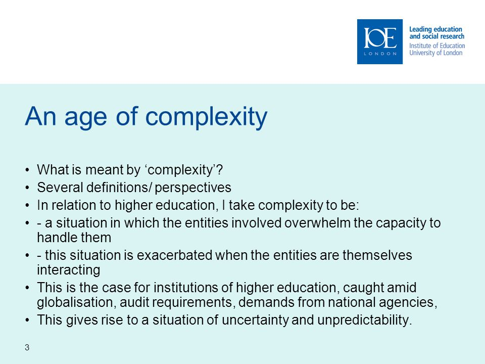 3 An age of complexity What is meant by 'complexity'.