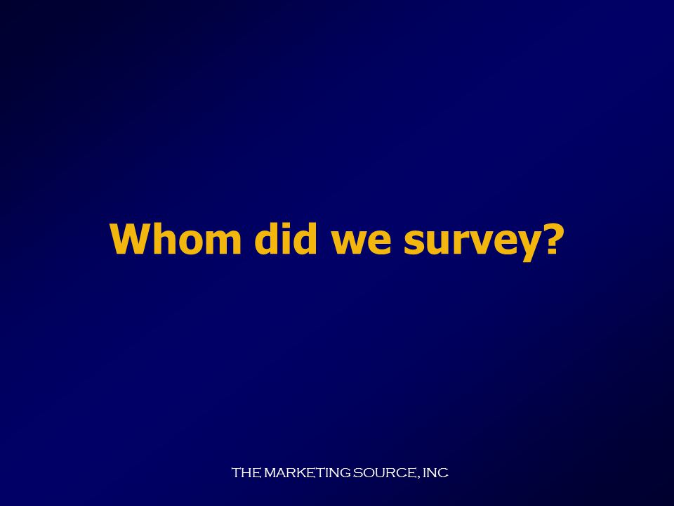 THE MARKETING SOURCE, INC Commuter Surveys