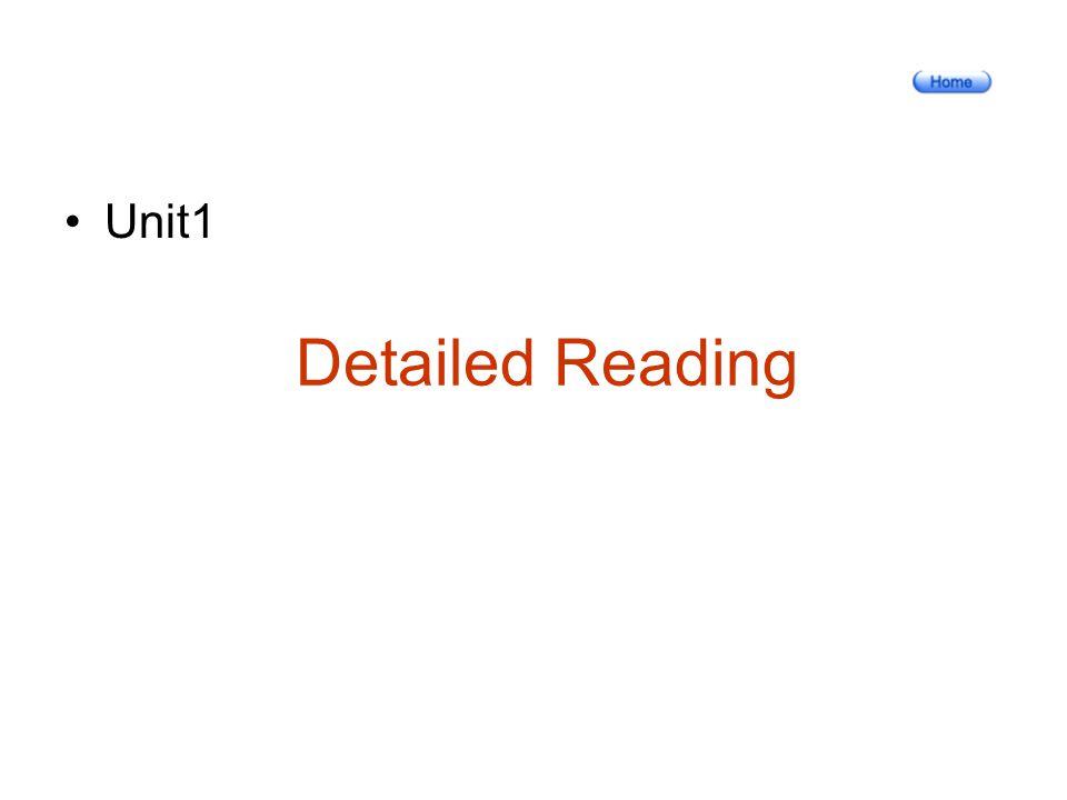 Detailed Reading Unit1