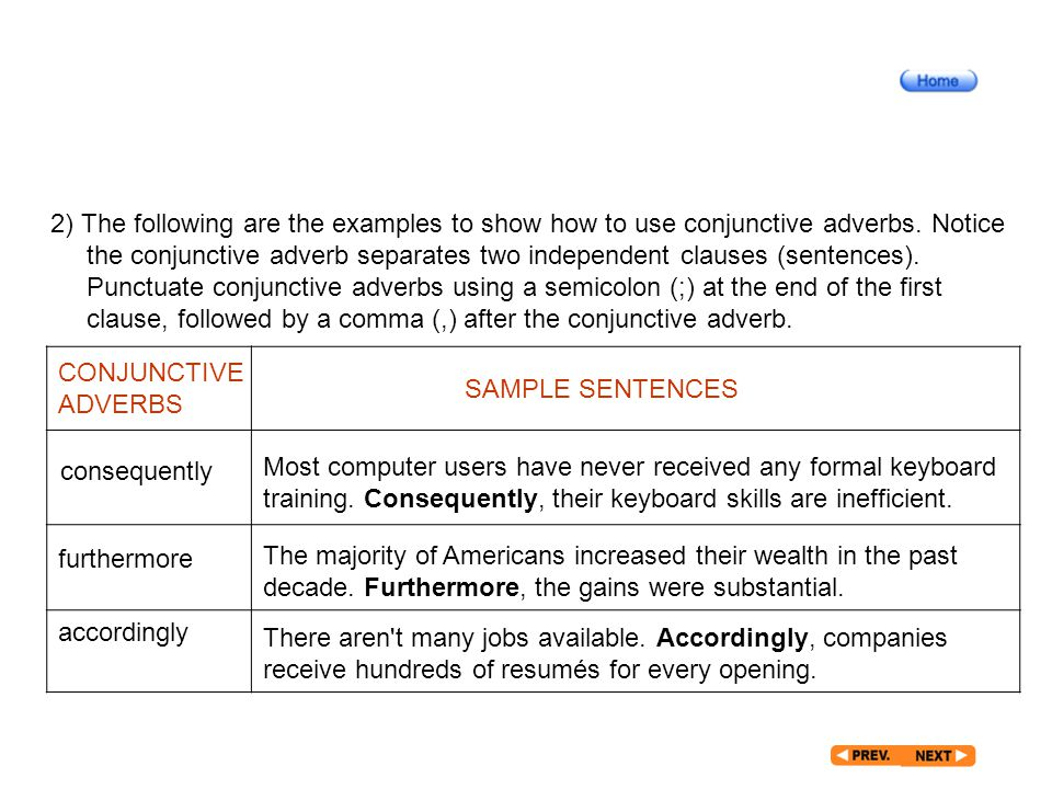 After Reading_7_4 2) The following are the examples to show how to use conjunctive adverbs.