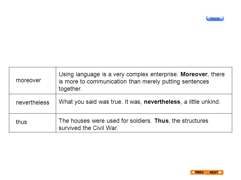 After Reading_7_5 moreover nevertheless thus Using language is a very complex enterprise.