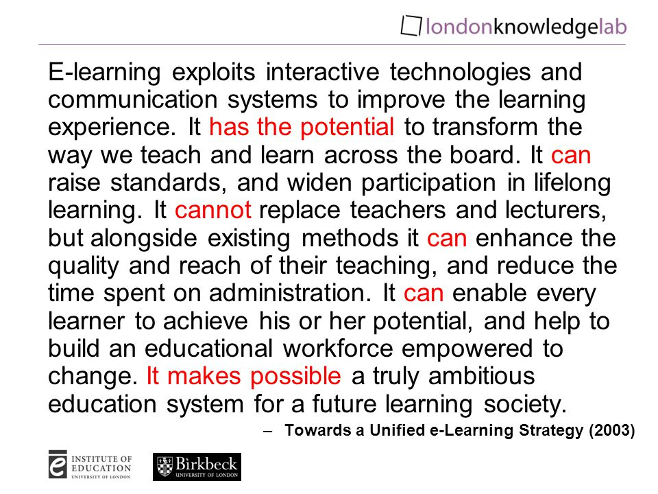 E-learning exploits interactive technologies and communication systems to improve the learning experience.