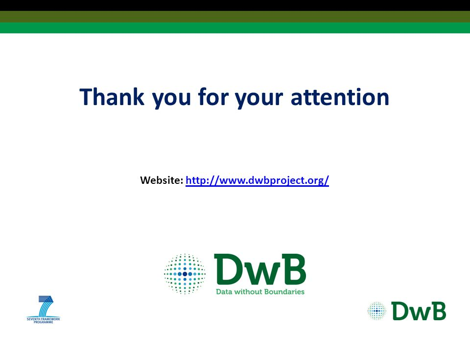 Thank you for your attention Website: http://www.dwbproject.org/http://www.dwbproject.org/