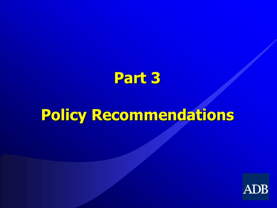 Part 3 Policy Recommendations
