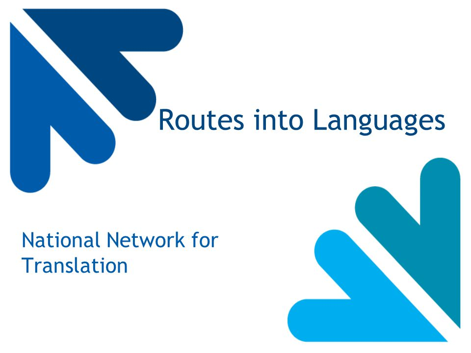 Routes into Languages National Network for Translation