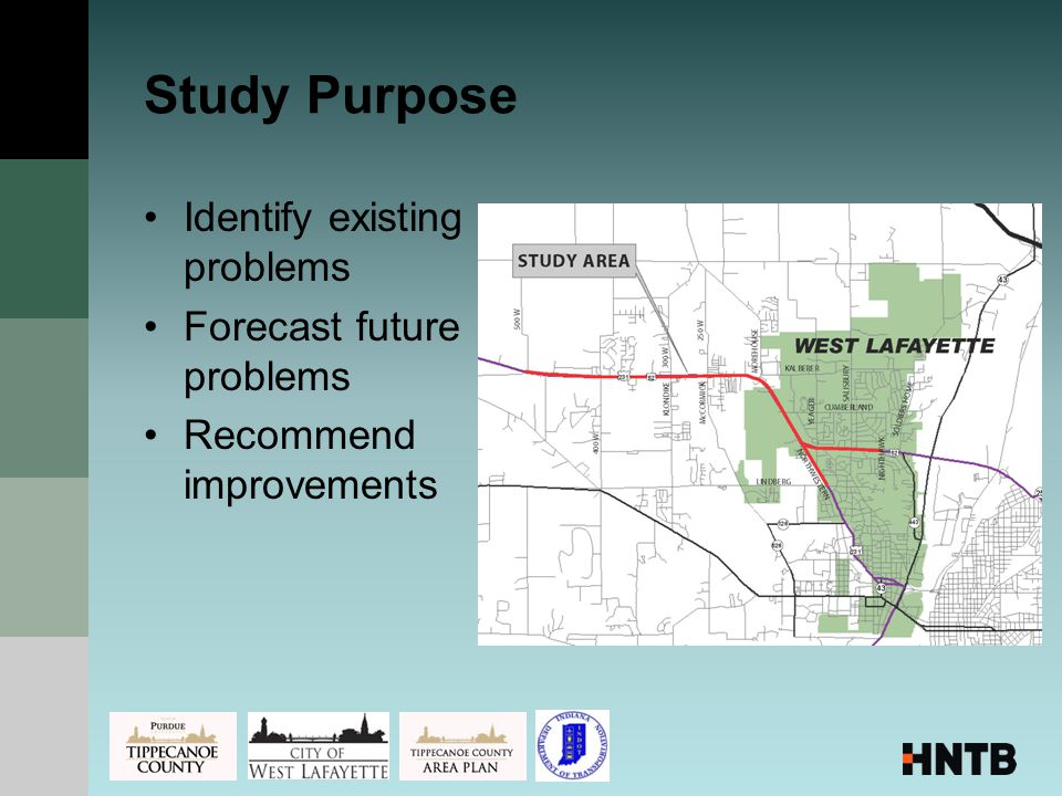 Study Purpose Identify existing problems Forecast future problems Recommend improvements