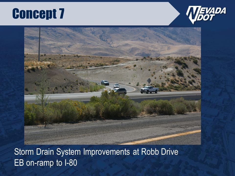 Storm Drain System Improvements at Robb Drive EB on-ramp to I-80 Concept 7