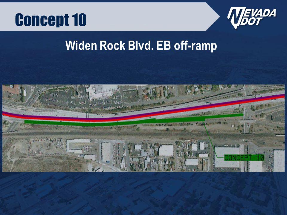 Concept 10 Widen Rock Blvd. EB off-ramp