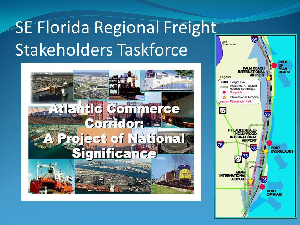 SE Florida Regional Freight Stakeholders Taskforce 3