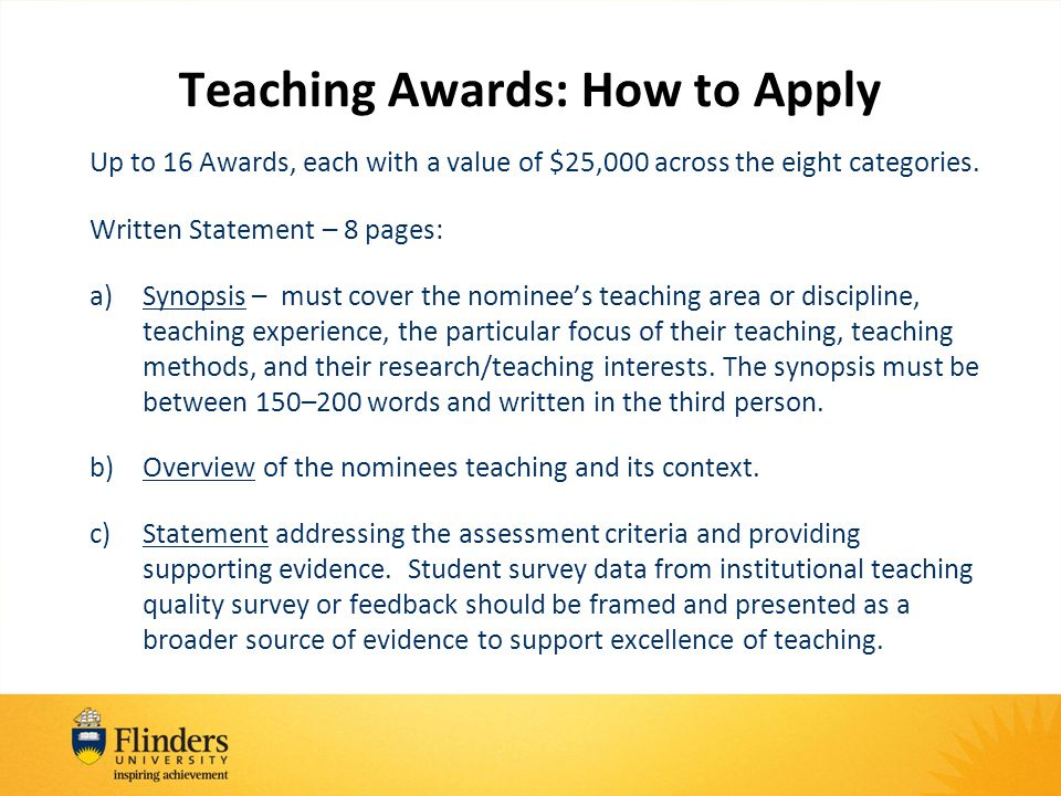 Teaching Awards: How to Apply Up to 16 Awards, each with a value of $25,000 across the eight categories.