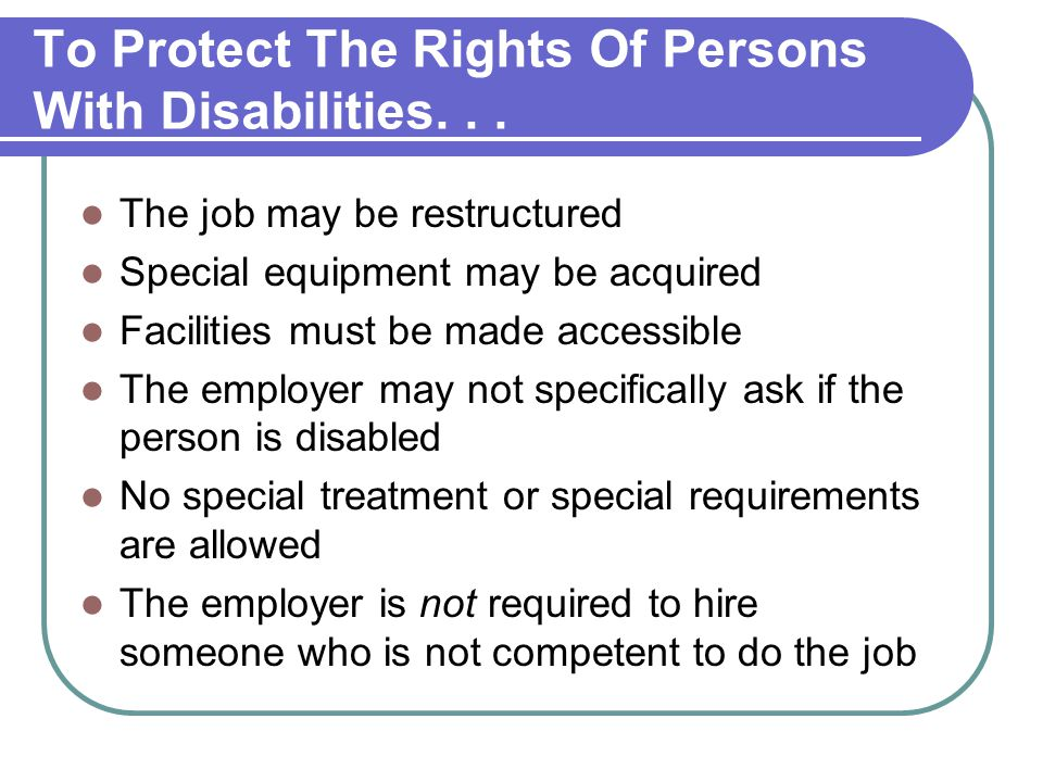 To Protect The Rights Of Persons With Disabilities...