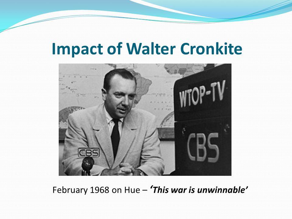 Impact of Walter Cronkite February 1968 on Hue – ' This war is unwinnable'