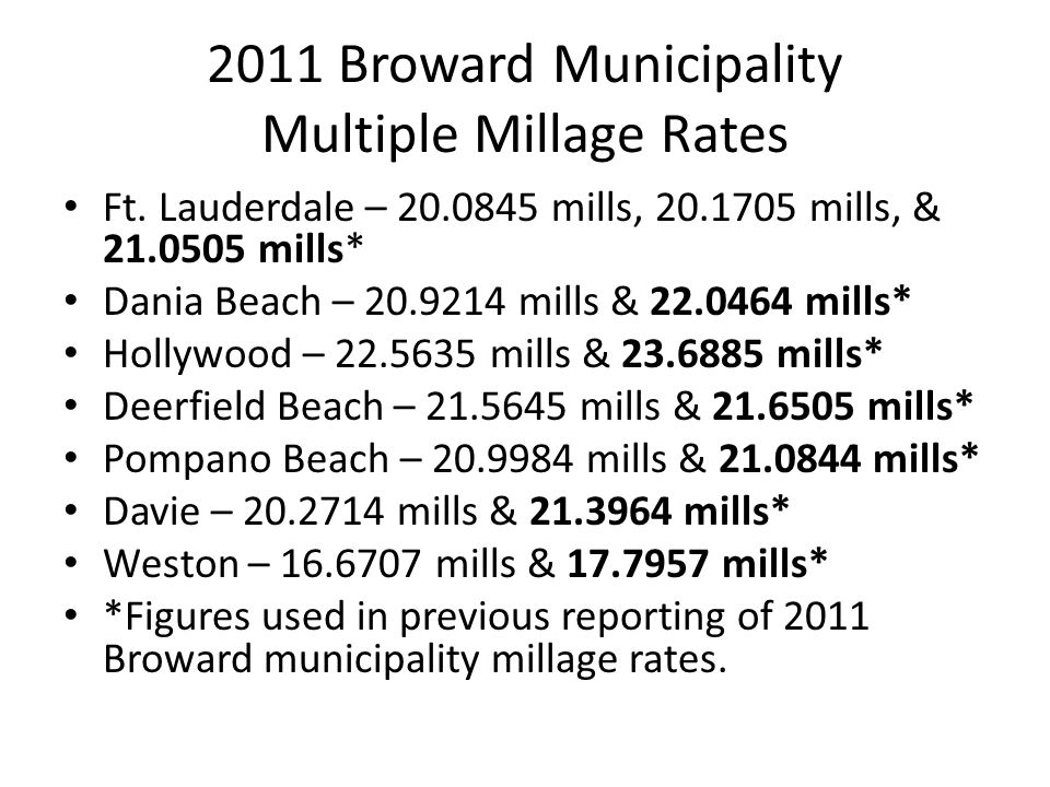 2011 Broward Municipality Multiple Millage Rates Ft.