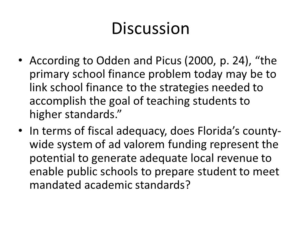 Discussion According to Odden and Picus (2000, p.