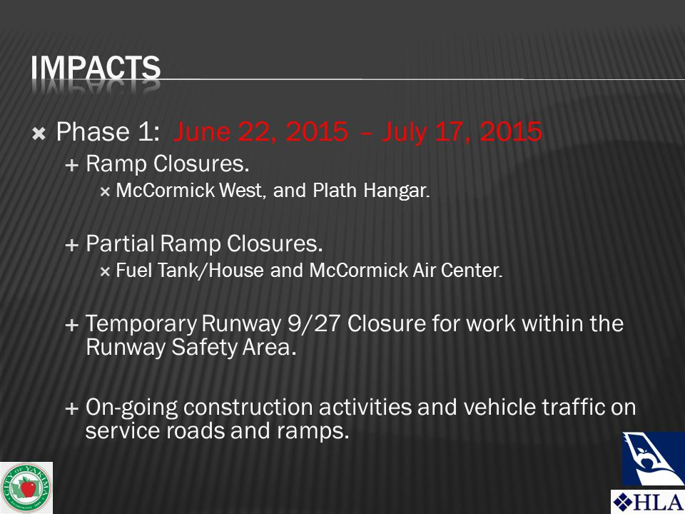  Phase 1: June 22, 2015 – July 17, 2015  Ramp Closures.