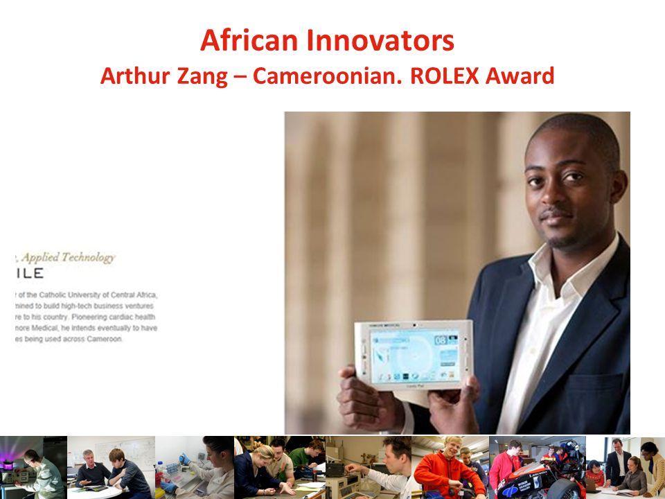 African Innovators Arthur Zang – Cameroonian. ROLEX Award