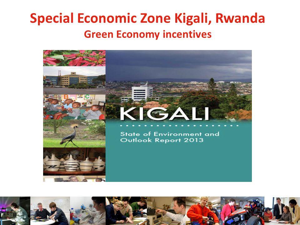 Special Economic Zone Kigali, Rwanda Green Economy incentives