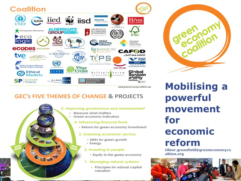 Mobilising a powerful movement for economic reform Oliver.greenfield@greeneconomyco alition.org