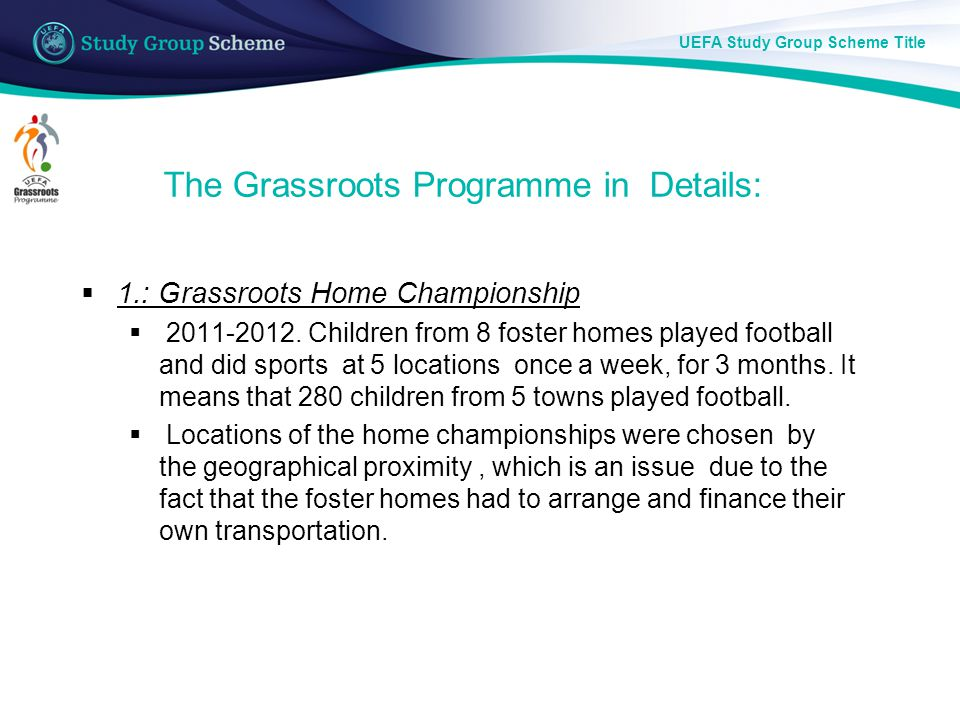 UEFA Study Group Scheme Title Locations of Championships 2012