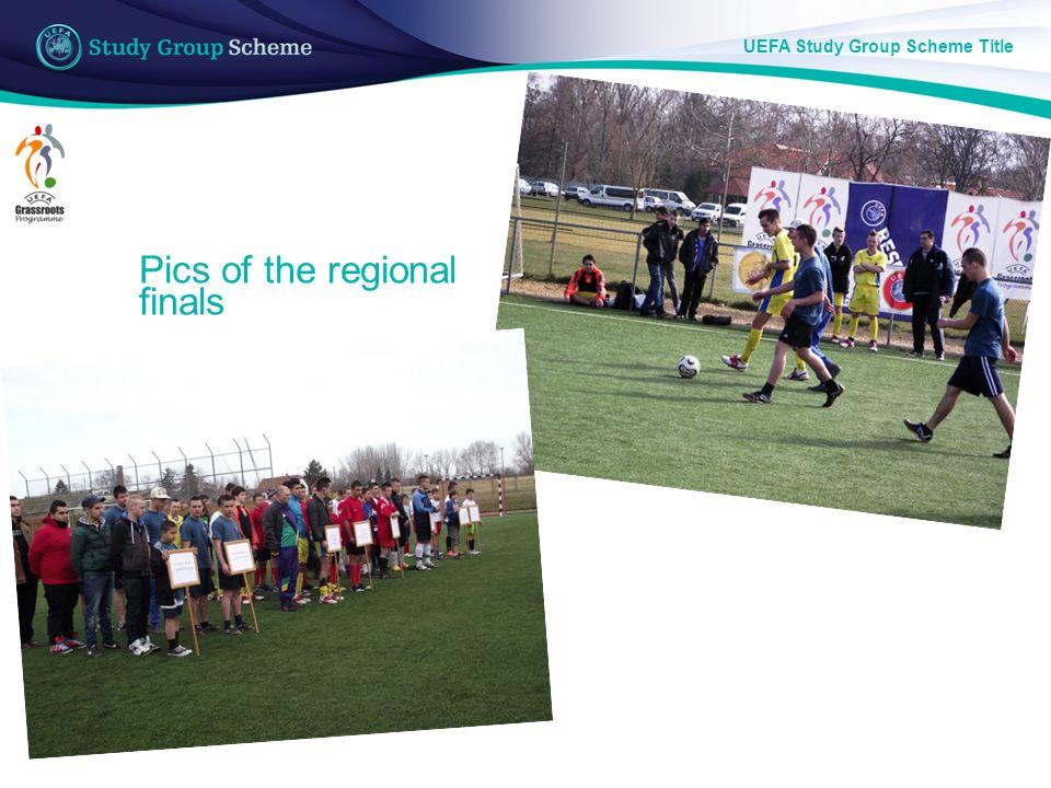 UEFA Study Group Scheme Title Pics of the regional finals