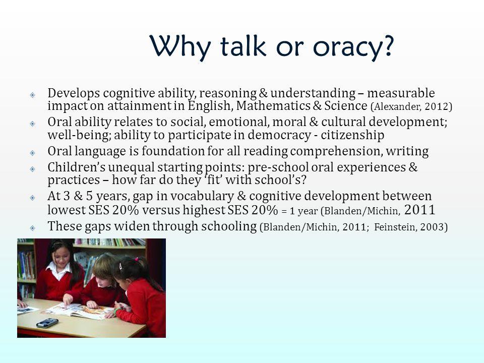 Why talk or oracy.