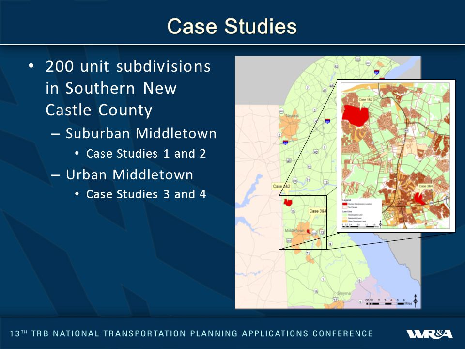 200 unit subdivisions in Southern New Castle County – Suburban Middletown Case Studies 1 and 2 – Urban Middletown Case Studies 3 and 4