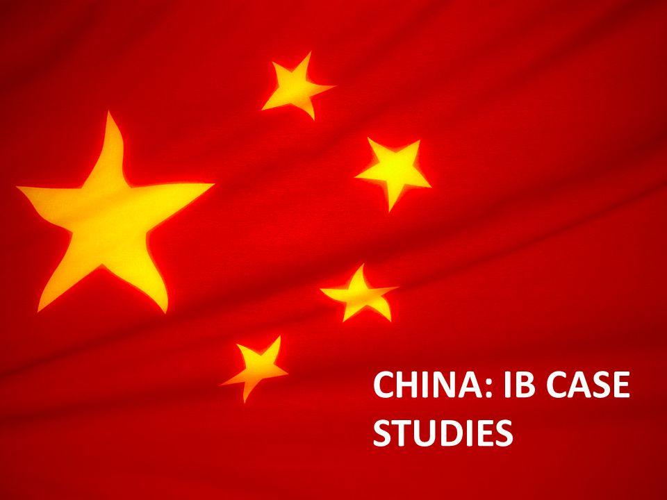 CHINA: IB CASE STUDIES