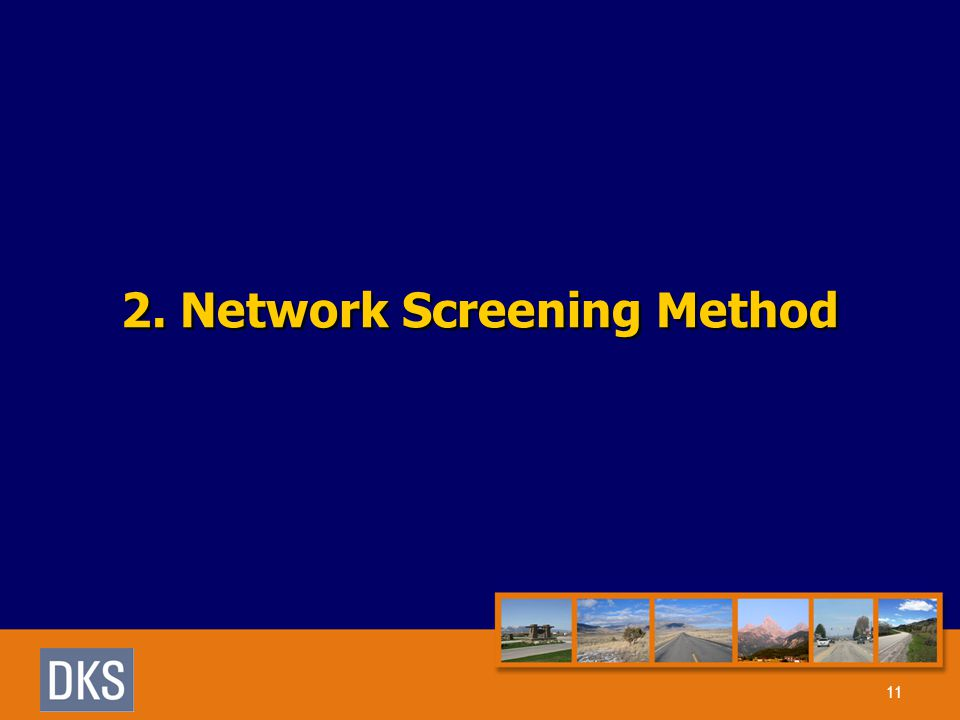 2. Network Screening Method 11