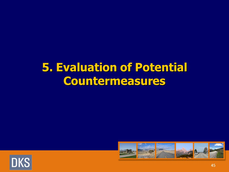 5. Evaluation of Potential Countermeasures 45