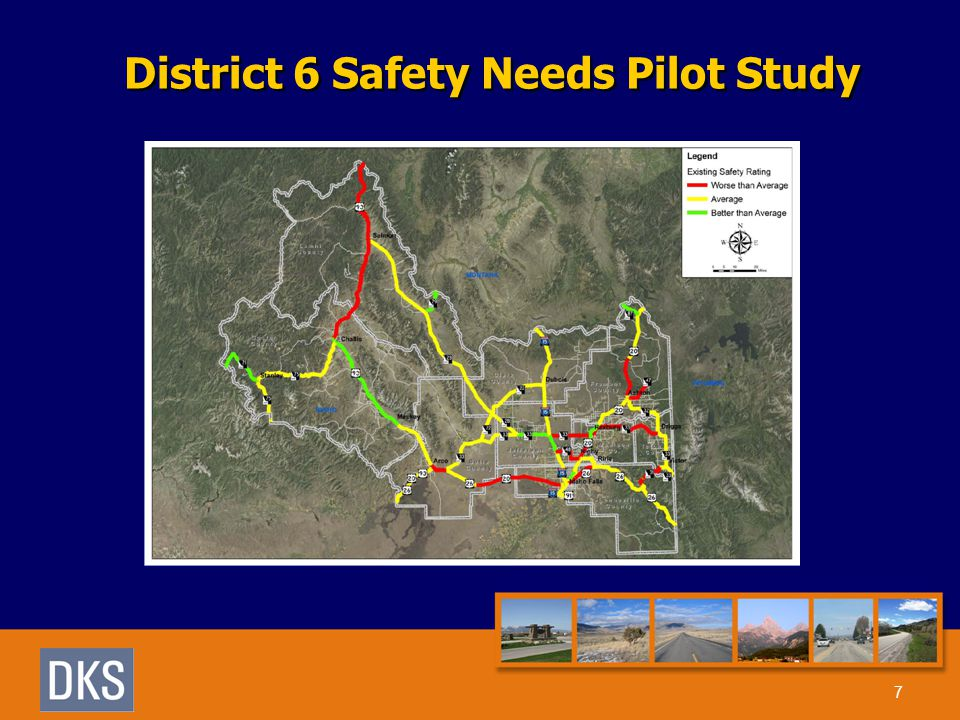 District 6 Safety Needs Pilot Study 7
