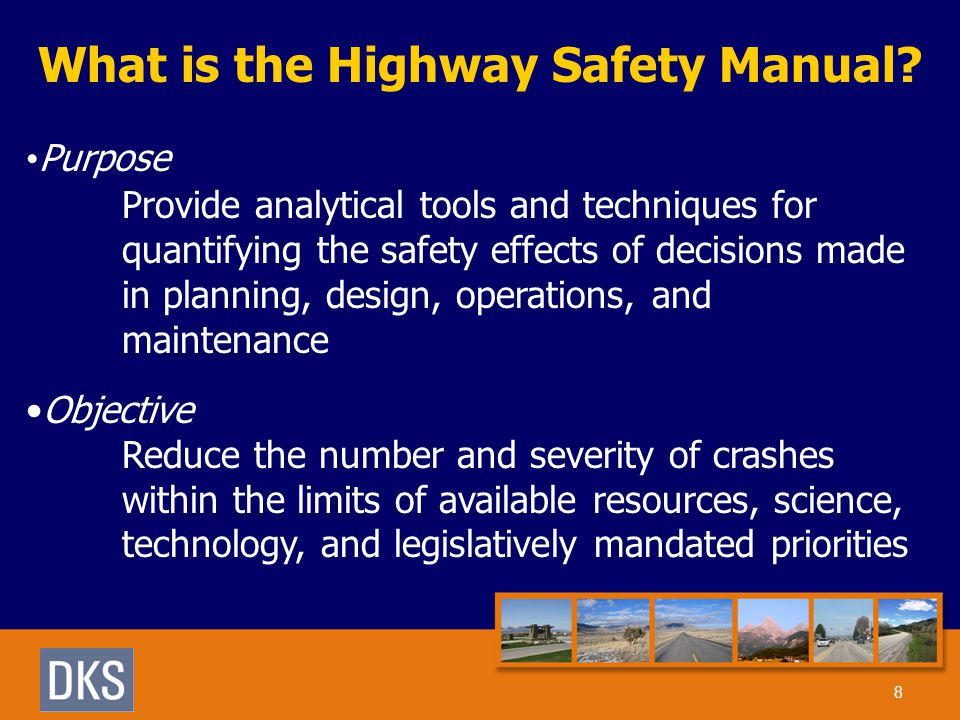 What is the Highway Safety Manual.