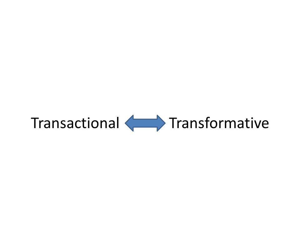 Transactional Transformative