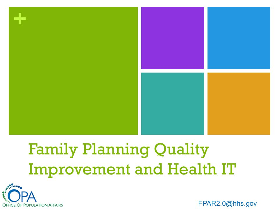 + Background: HHS Office of Population Affairs and the Title X Family Planning Program