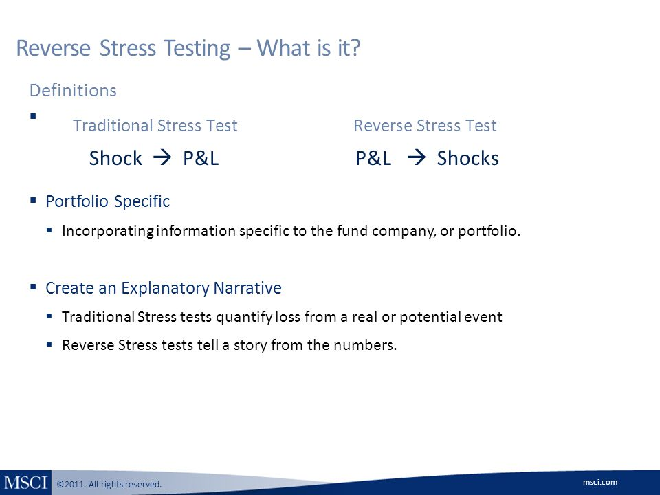 msci.com ©2011.All rights reserved. Reverse Stress Testing – Why is it Important.