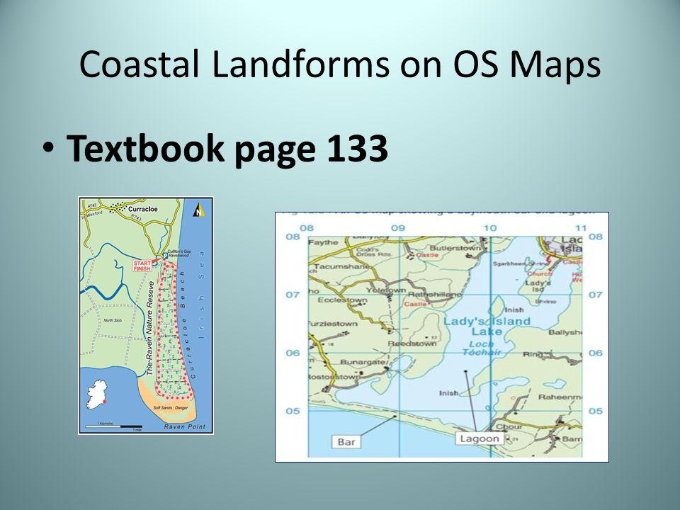 Coastal Landforms on OS Maps Textbook page 133